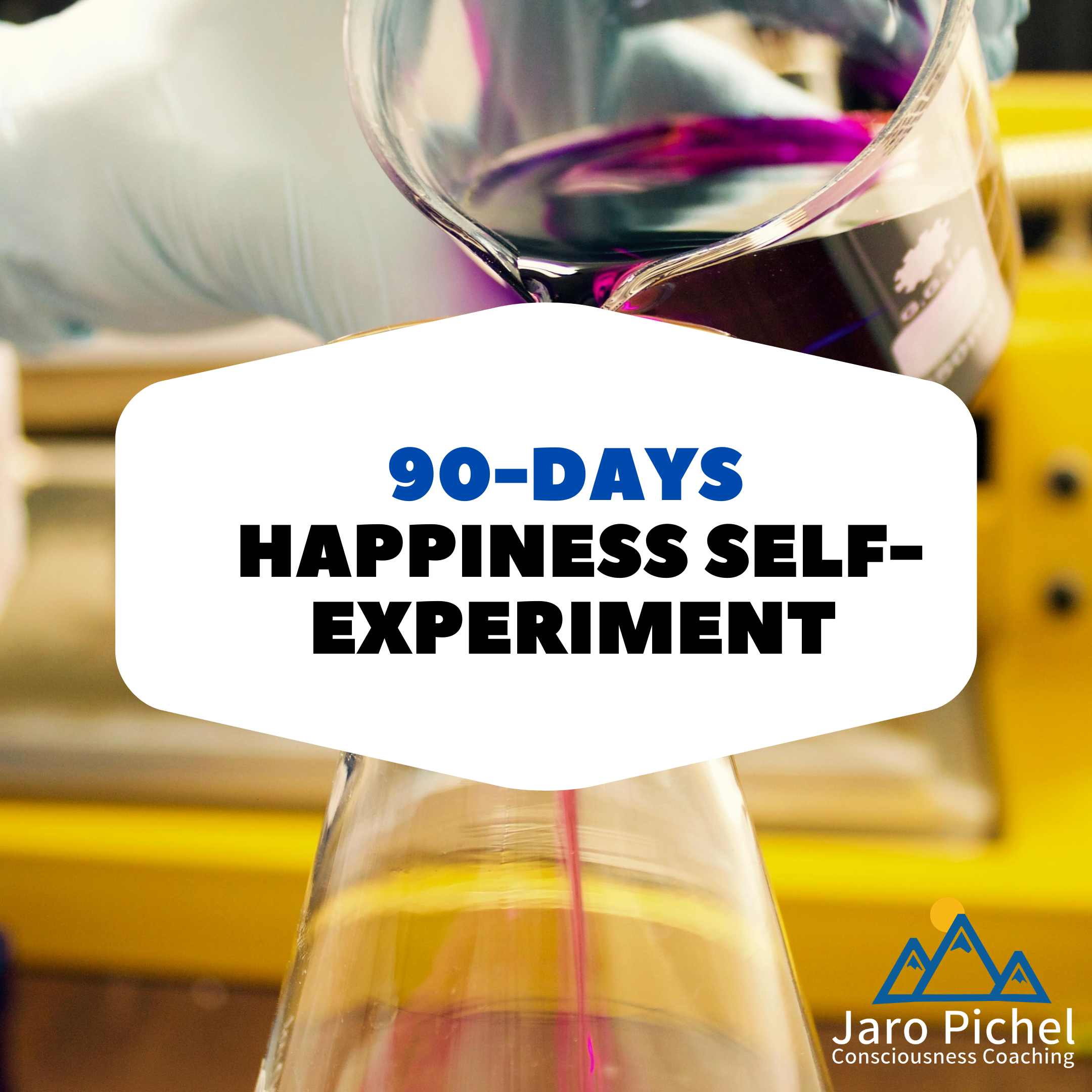 The 90-Days Happiness Self-Experiment